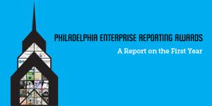 Philadelphia Enterprise Reporting Awards - banner