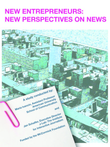 New Entrepreneurs: New Perspectives on News