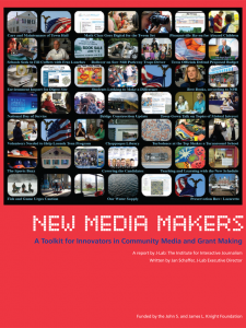 New Media Makers - A Toolkit for Innovators in Community Media and Grant Making