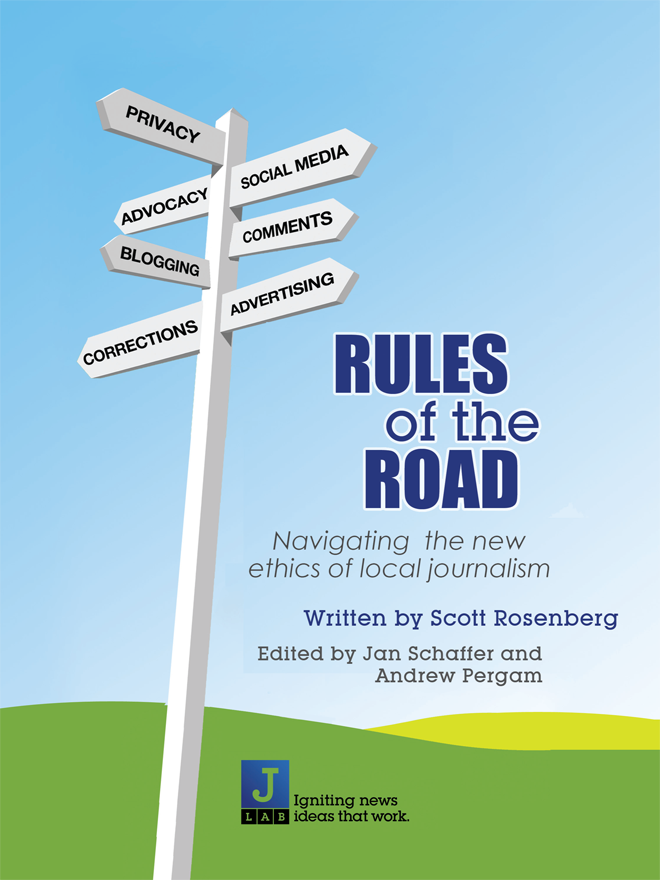 Rules of the Road: Navigating the new ethics of local journalism