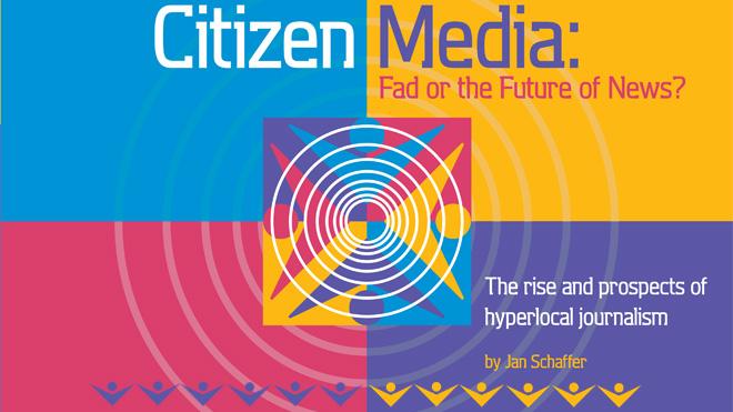 Citizen Media: Fad or the Future of News?