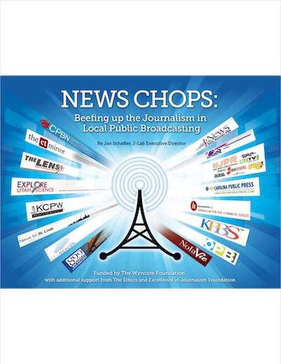 News Chops: Beefing up the Journalism in Local Public Broadcasting